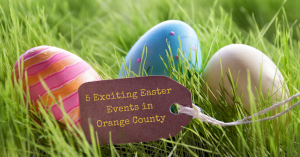 Orange County Easter events