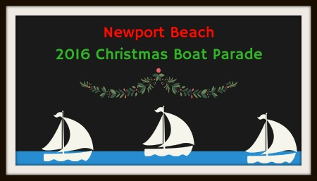 108th Annual Newport Beach Christmas Boat Parade This Weekend!